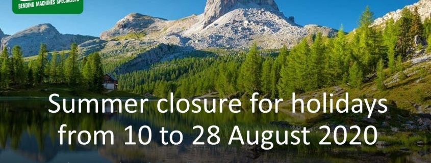 Summer closure for holidays from 10 to 28